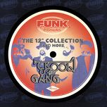 the 12 collection and more (funk essentials) - kool & the gang