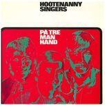 pa tre man hand - hootenanny singers