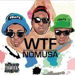 nomusa (single) - wtf