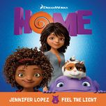 feel the light (from the home soundtrack) (single) - jennifer lopez