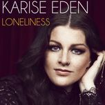 loneliness (single) - karise eden