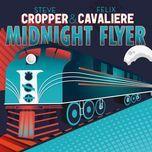midnight flyer - steve cropper, felix cavaliere