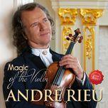 magic of the violin - andre rieu