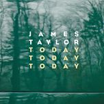 today today today (single) - james taylor