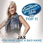you give love a bad name (single) - jax