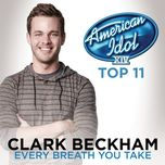 every breath you take (single) - clark beckham
