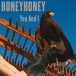 you and i (single) - honeyhoney