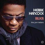 river: the joni letters (remastered) - herbie hancock
