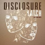 latch (single) - disclosure, sam smith