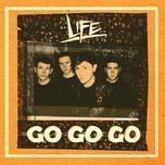 go go go (single) - life