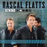 rewind (deluxe edition) - rascal flatts