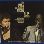 blues in the night, vol. 1: the early show - etta james, eddie cleanhead vinson