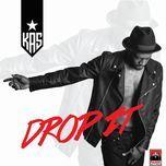 drop it (single) - dj kas