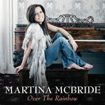 over the rainbow (single) - martina mcbride