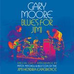 blues for jimi (live in london) - gary moore
