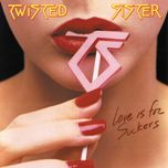 love is for suckers - twisted sister