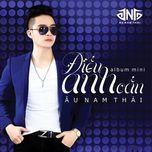 dieu anh can (mini album) - au nam thai
