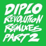 revolution (remixes, pt. 2) ( single ) - diplo, faustix, imanos, kai