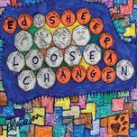 loose change - ed sheeran