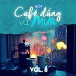 cafe dang va mua (vol. 8) - v.a