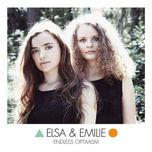 endless optimism - elsa & emilie