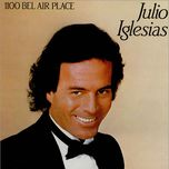 1100 bel air place - julio iglesias