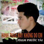 hanh phuc hay khong do em (single) - duong gia khanh