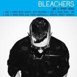like a river runs (ep) - bleachers