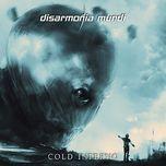 cold inferno - disarmonia mundi