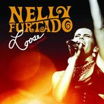loose - the concert (live) - nelly furtado