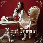 everlasting love (single) - nami tamaki