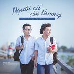 nguoi cu con thuong (single) - duy khiem ngo