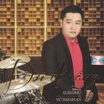 doi da vang (tinh khuc vu thanh an) - xuan phu