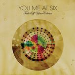take off your colours (us edition) - you me at six