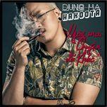 ngay mai chuyen da khac (single) - hakoota dung ha