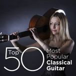 top 50 most popular classical guitar - v.a