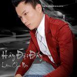 hay doi day (single) - lam chu min