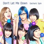don't let me down (single) - gacharic spin