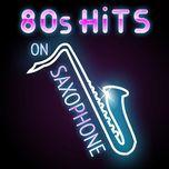 80s hits on saxophone - saxophone dreamsound, starlite saxophones