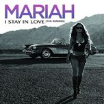 i stay in love (remixes ep) - mariah carey