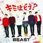 kimi wa dou? (japanese single) - beast