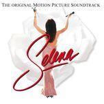 selena (the original motion picture soundtrack) - v.a