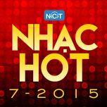 nhac hot thang 7/2015 - v.a