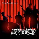 standing in the shadows of motown ost - v.a