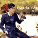 yeu tham (vol. 1)  - nguyen lam