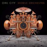 mobile orchestra (japan edition) - owl city