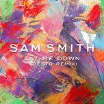 lay me down (tiesto remix) (single) - sam smith