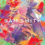 lay me down (remixes ep) - sam smith