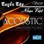 tuyen tap nhac viet acoustic (vol. 11) - v.a