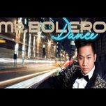 mr.bolero dance - quach tuan du